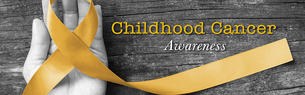 International Childhood Cancer Awareness Month